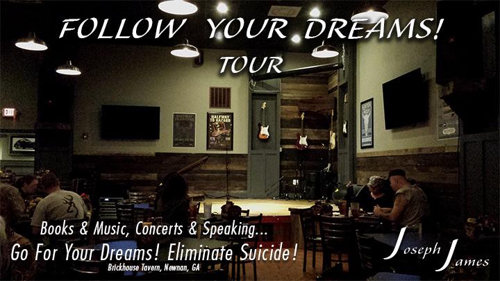 Follow Your Dreams Tour - Joseph James