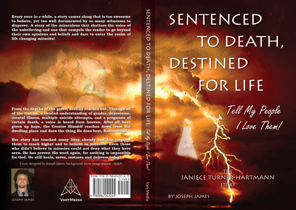 Sentenced To Death Destined For Life | The Janiece Turner-Hartmann Story by Joseph James