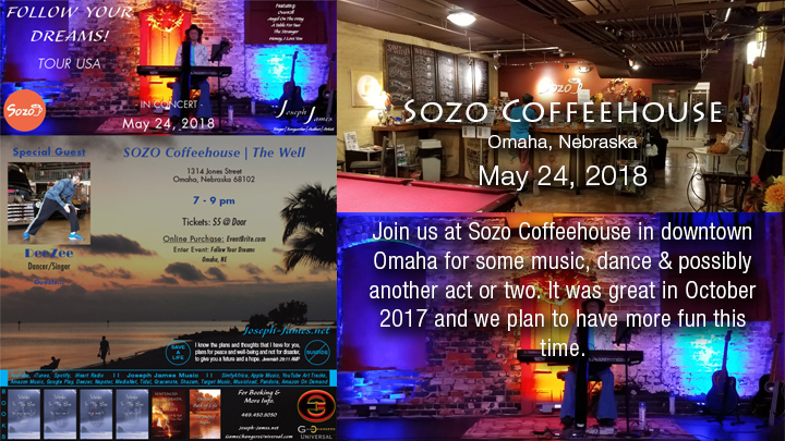 Follow Your Dreams Tour - Joseph James - Sozo Coffeehouse - The Well Music - Omaha Nebraska - May 24, 2018