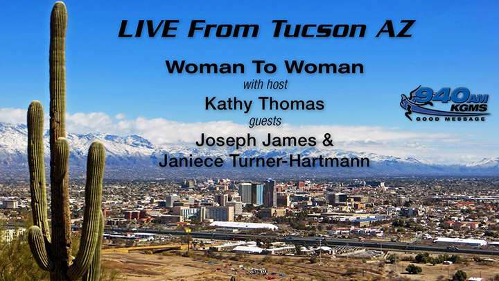 Woman To Woman - Joseph James and Janiece Hartmann - Tucson Radio