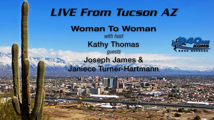 Woman To Woman - Joseph James and Janiece Hartmann - Tucson Radio
