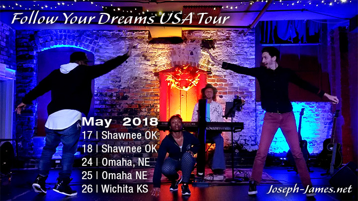 Follow Your Dreams Tour - Joseph James - May 2018 Itinerary