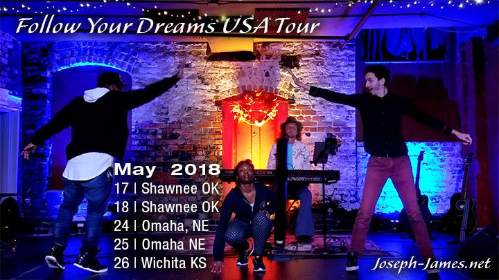 Follow Your Dreams Tour - Joseph James - May 2018 Itinerary