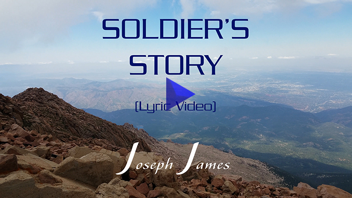 SOLDIER'S STORY | JOSEPH JAMES | OFFICIAL LYRIC VIDEO