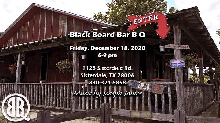 Joseph James | Black Board Bar B Q Concert | Sisterdale, TX 6-9 pm