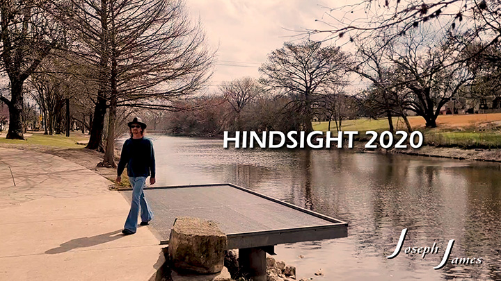 HINDSIGHT 2020 Lyric Video | Joseph James